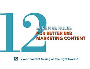 12 Surefire Rules for Better B2B Marketing Content E-book